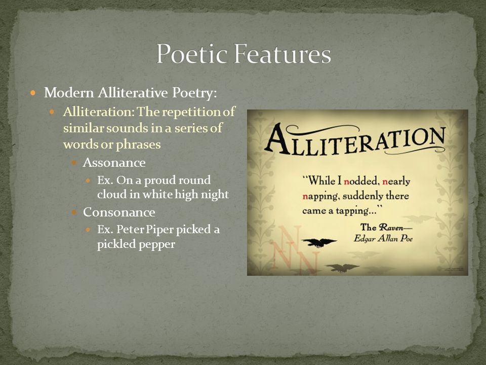 Poetic Features Modern Alliterative Poetry: