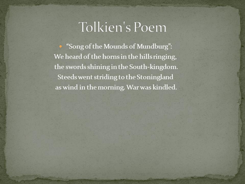Tolkien s Poem Song of the Mounds of Mundburg :