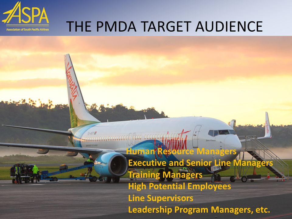 THE PMDA TARGET AUDIENCE