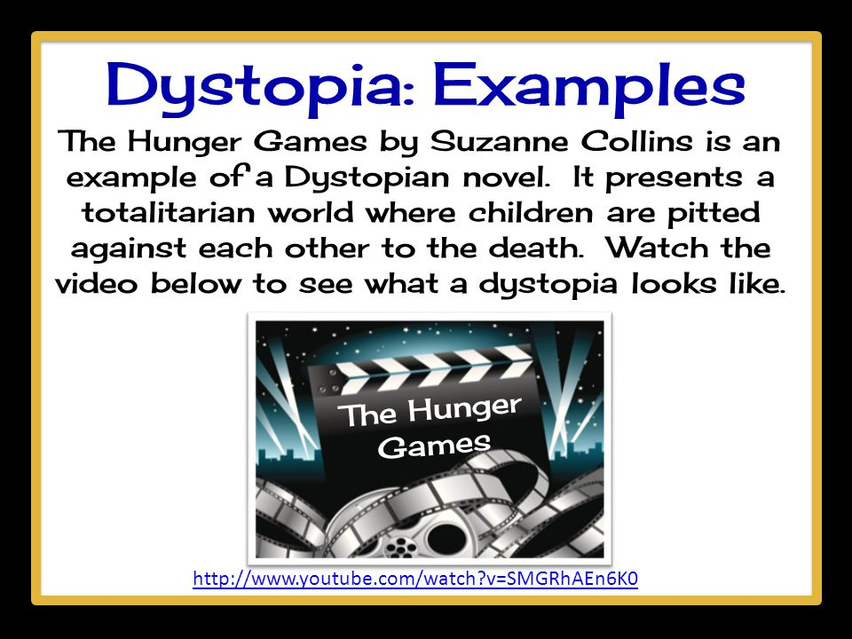 Dystopia: Examples