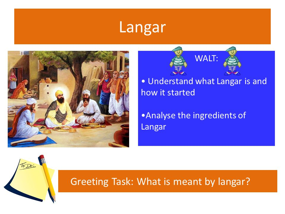 Greeting Task: What is meant by langar