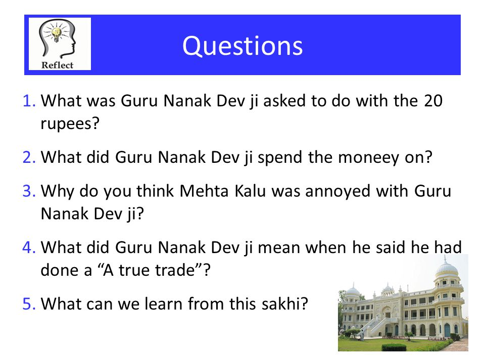 Questions What was Guru Nanak Dev ji asked to do with the 20 rupees