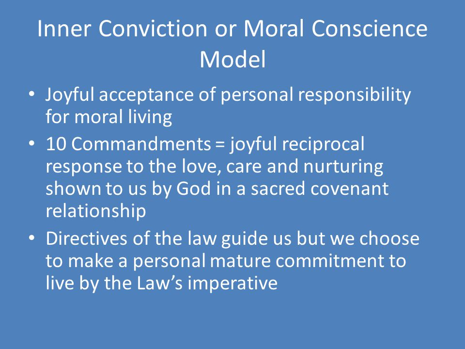 Inner Conviction or Moral Conscience Model