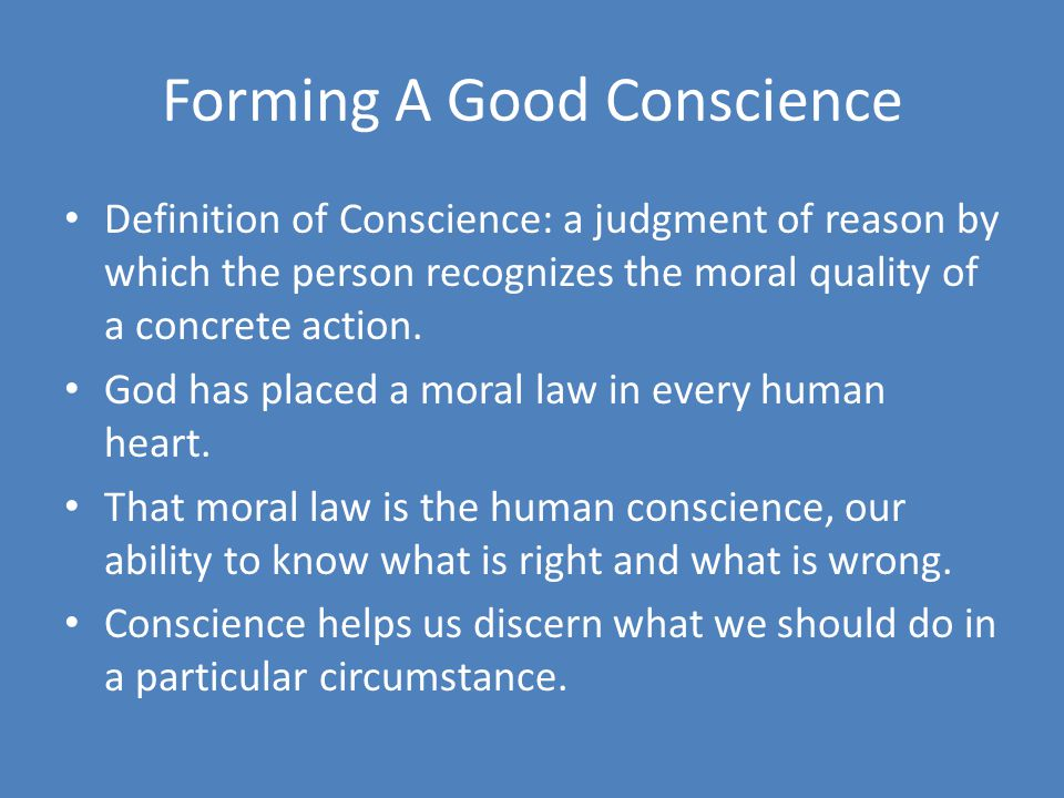 Forming A Good Conscience