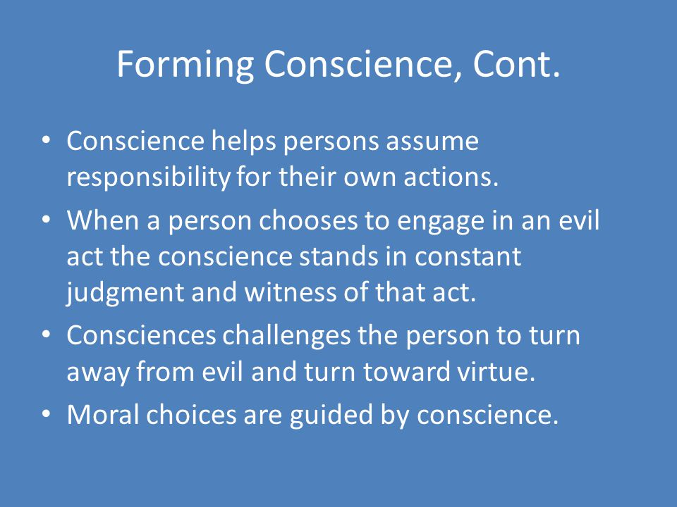 Forming Conscience, Cont.