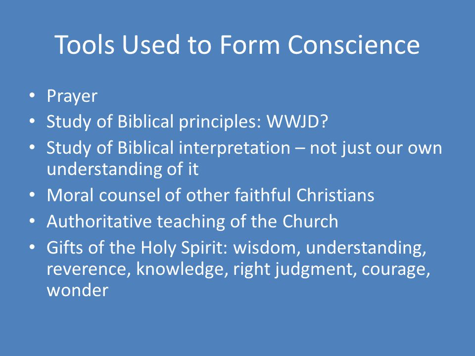 Tools Used to Form Conscience