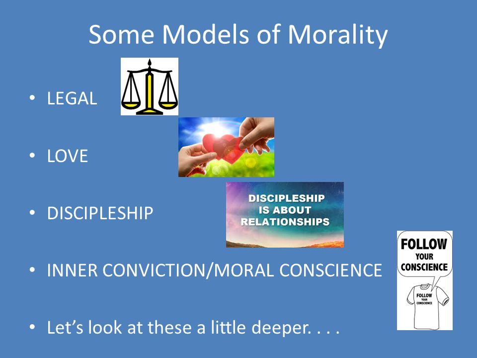 Some Models of Morality