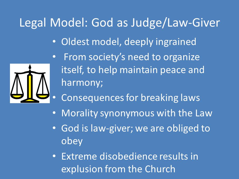 Legal Model: God as Judge/Law-Giver