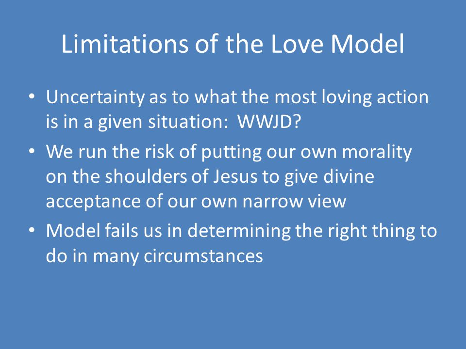 Limitations of the Love Model