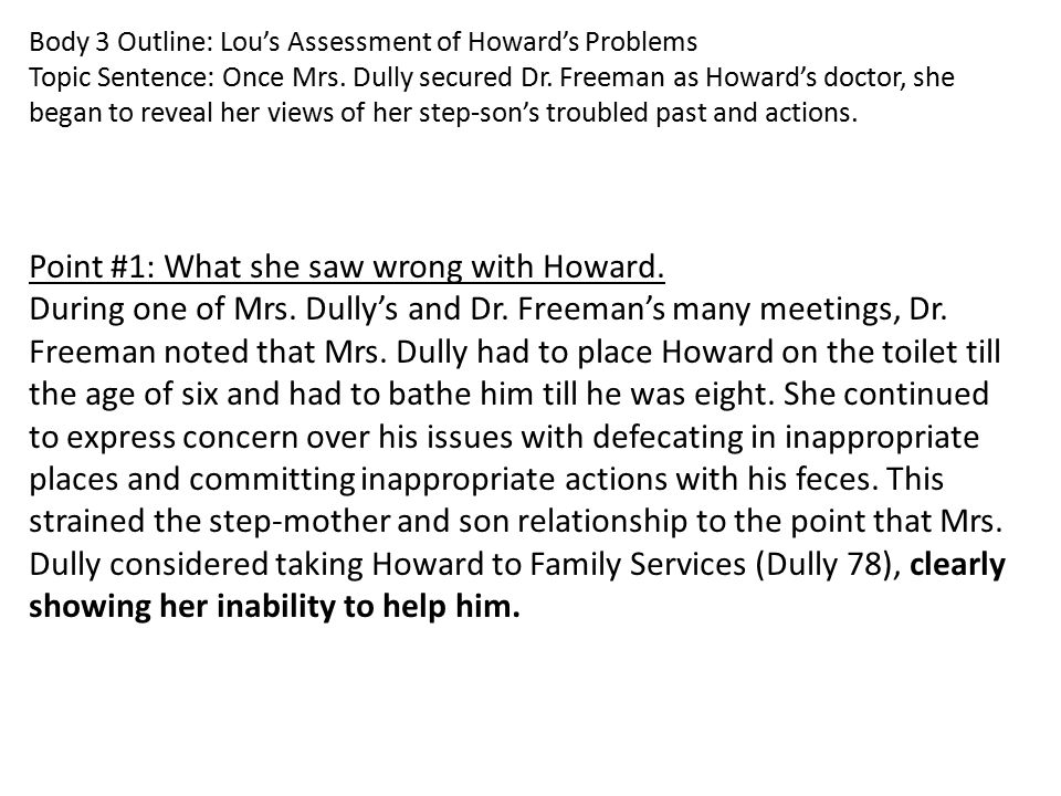 Point #1: What she saw wrong with Howard.