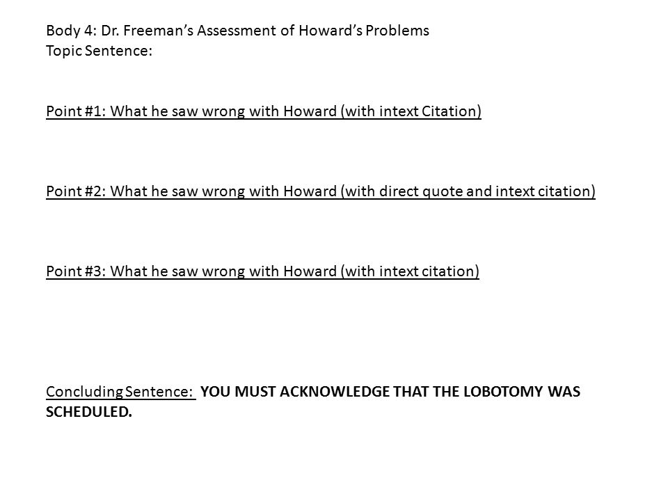 Body 4: Dr. Freeman's Assessment of Howard's Problems