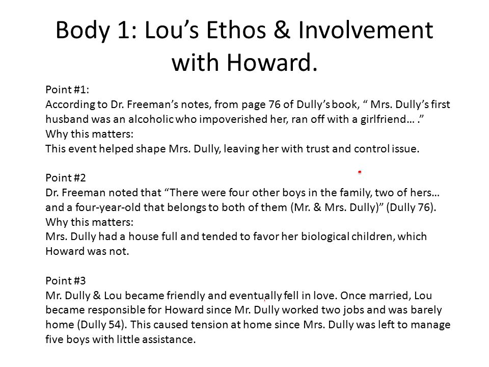 Body 1: Lou's Ethos & Involvement with Howard.