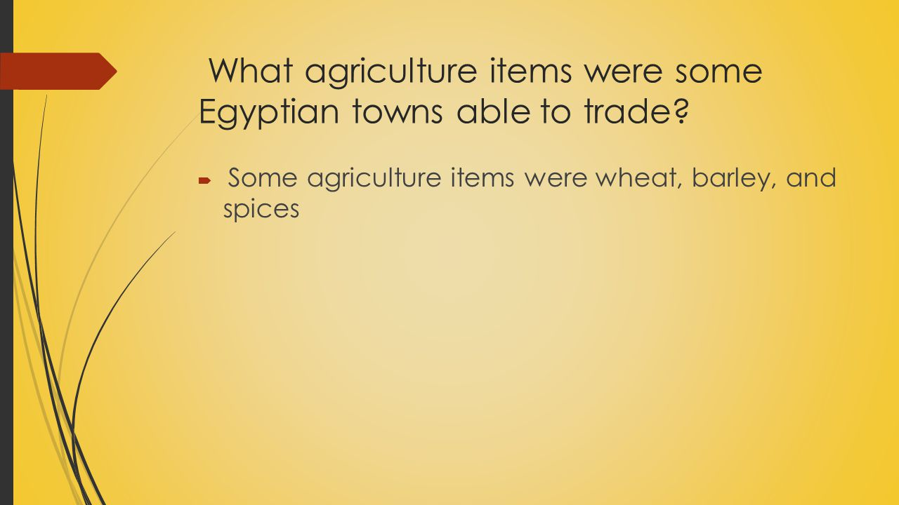 What agriculture items were some Egyptian towns able to trade