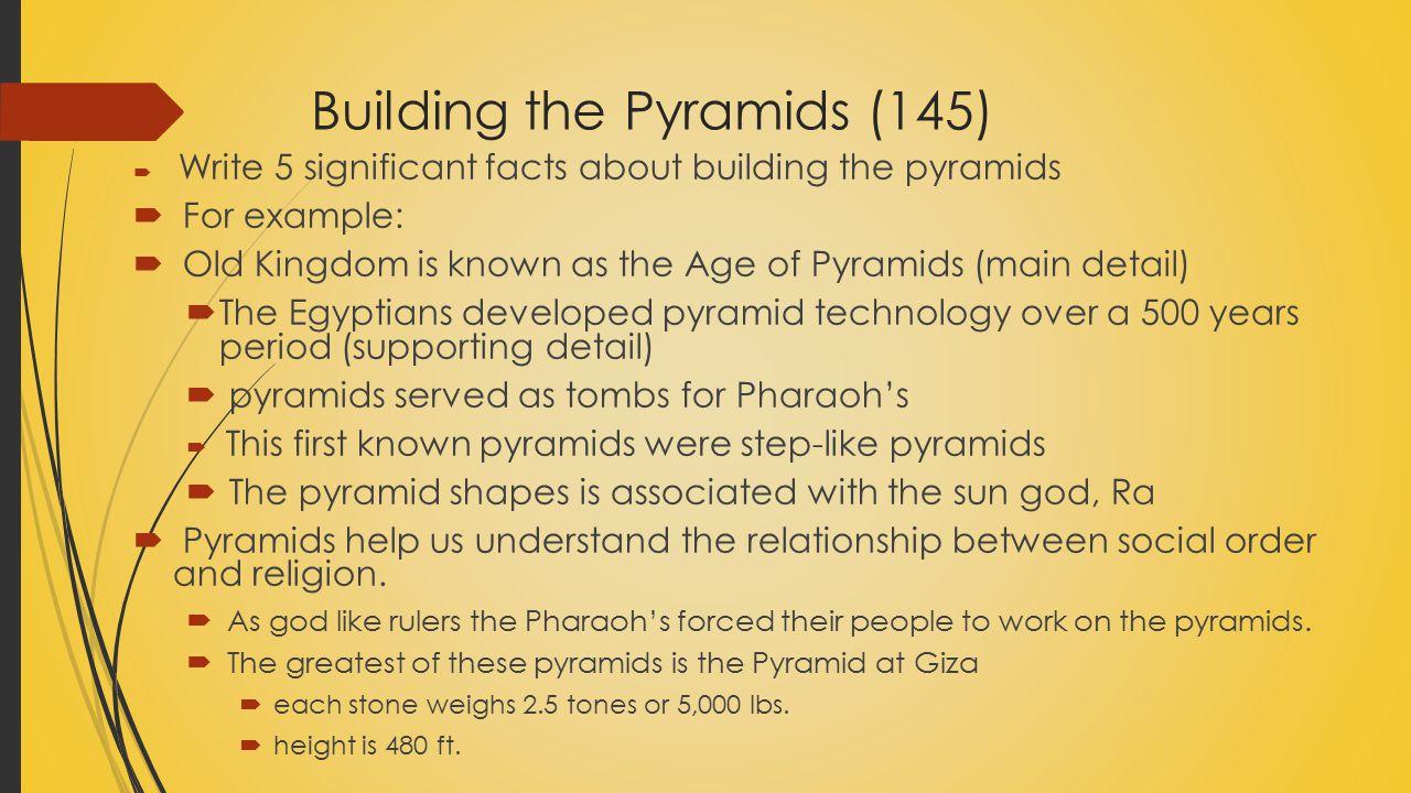 Building the Pyramids (145)