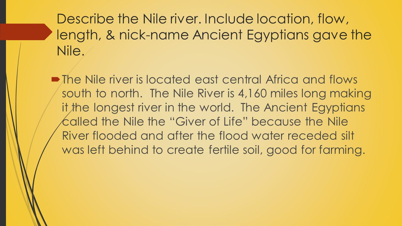 Describe the Nile river