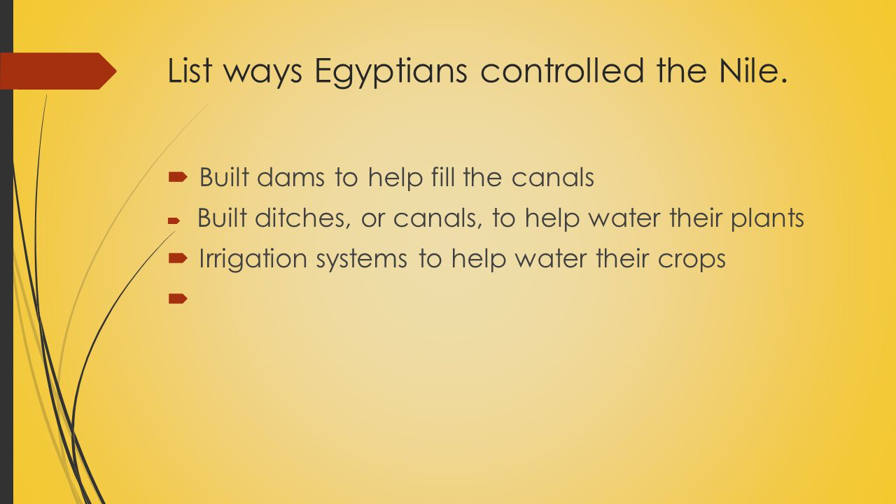 List ways Egyptians controlled the Nile.
