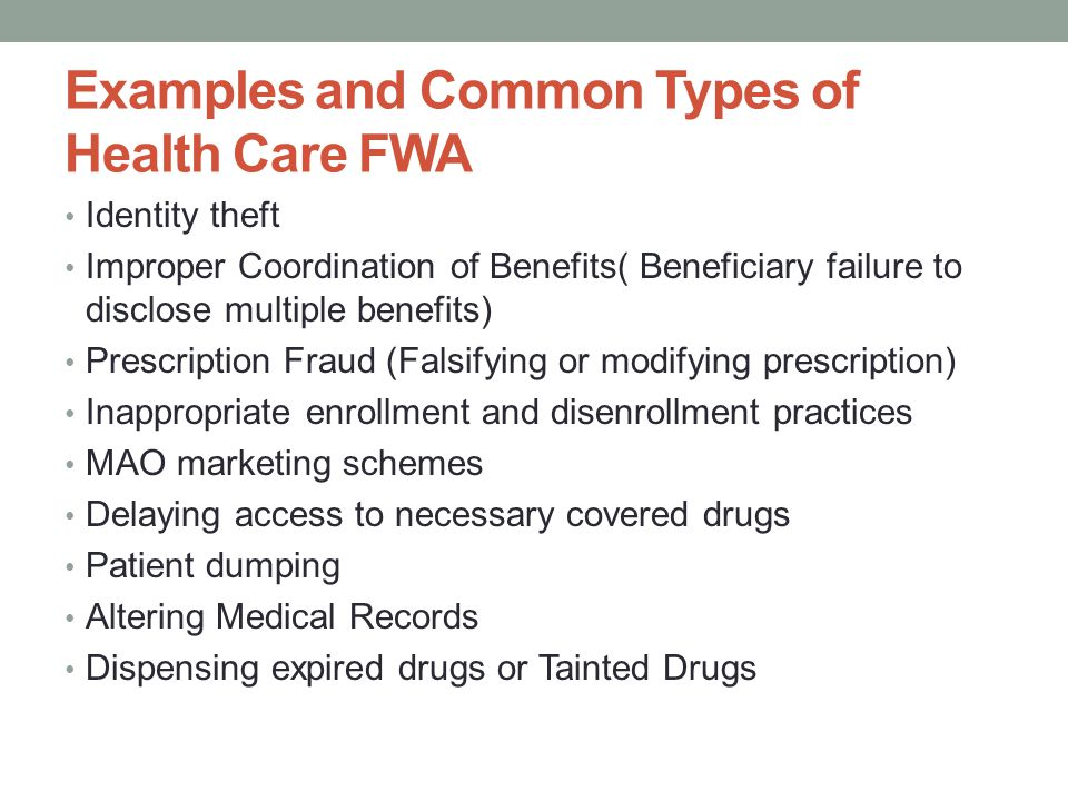 Examples and Common Types of Health Care FWA
