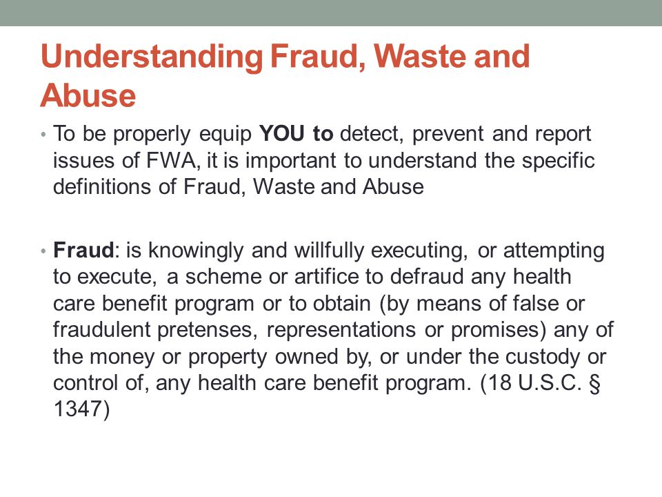 Understanding Fraud, Waste and Abuse