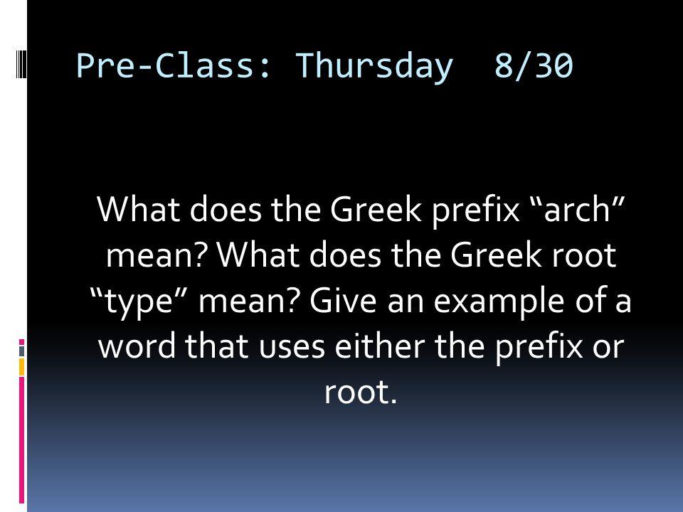 Pre-Class: Thursday 8/30