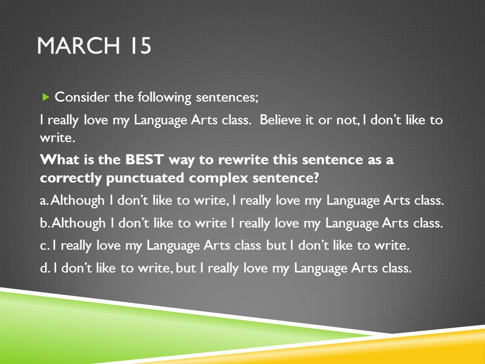 March 15 Consider the following sentences;