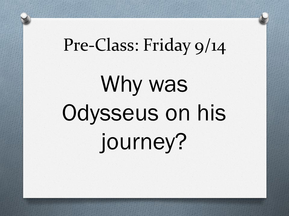 Why was Odysseus on his journey
