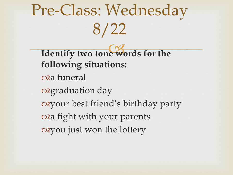 Pre-Class: Wednesday 8/22
