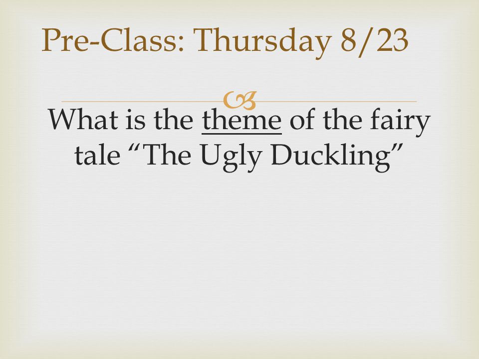 What is the theme of the fairy tale The Ugly Duckling