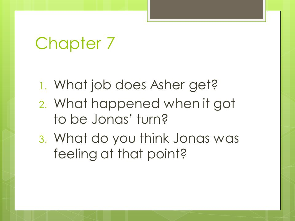 Chapter 7 What job does Asher get