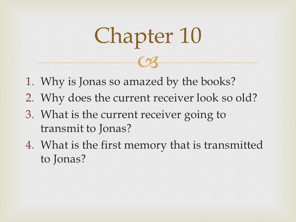 Chapter 10 Why is Jonas so amazed by the books