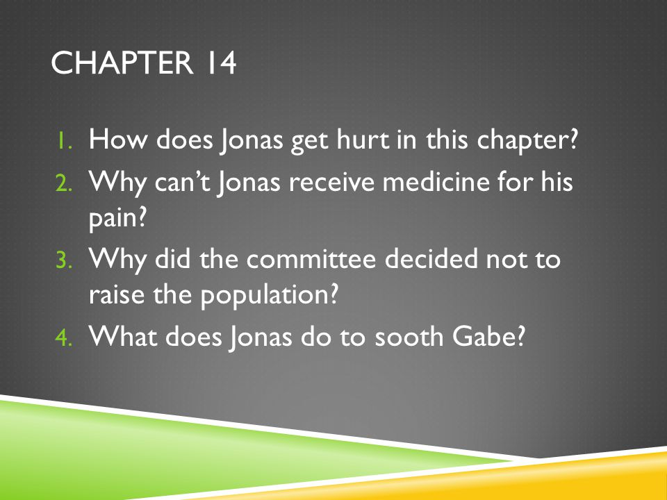 Chapter 14 How does Jonas get hurt in this chapter