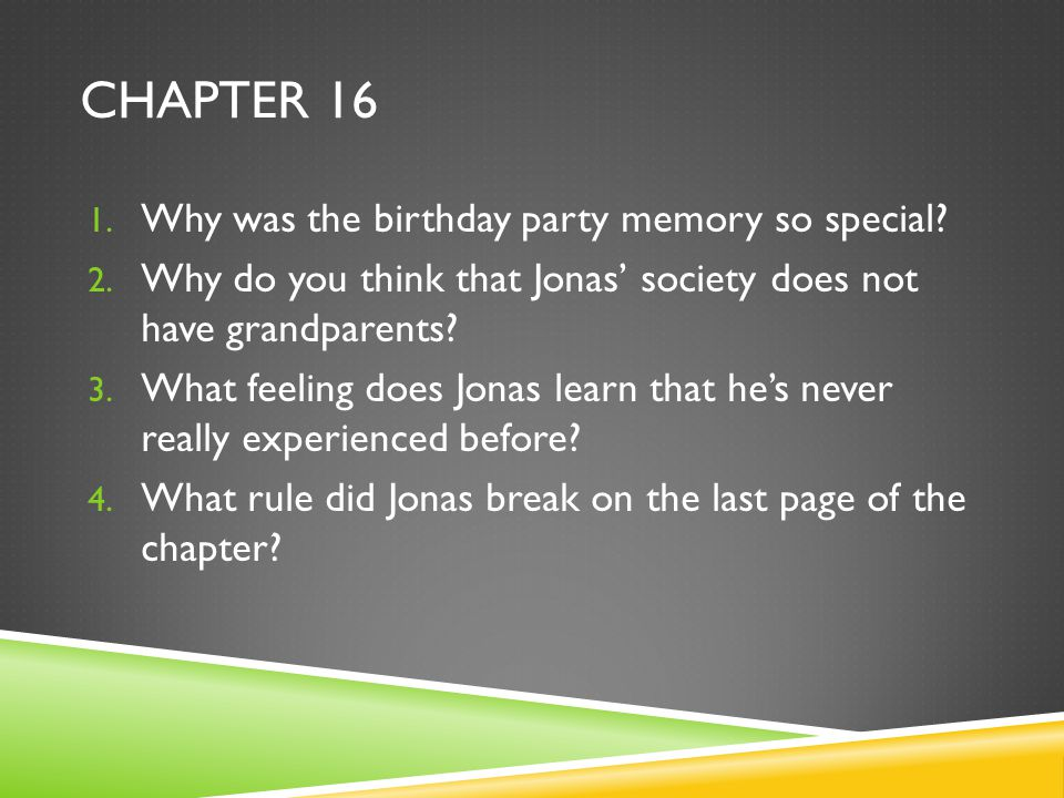 Chapter 16 Why was the birthday party memory so special