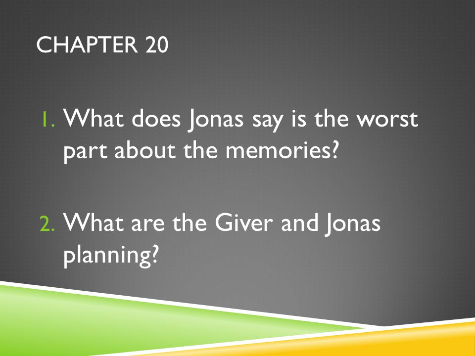 What does Jonas say is the worst part about the memories