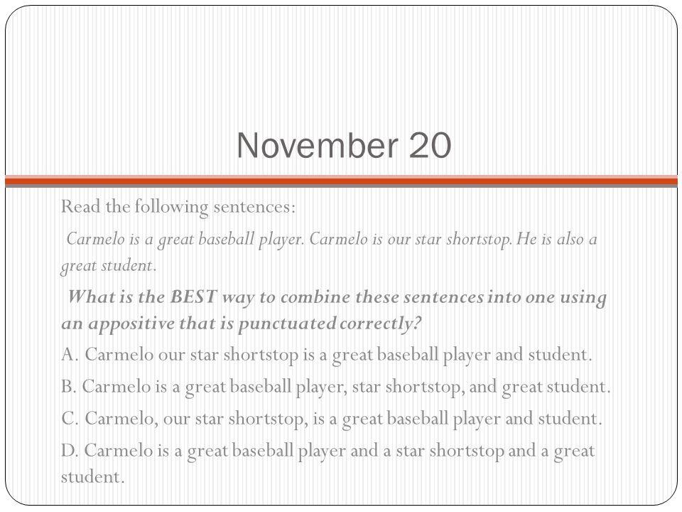 November 20 Read the following sentences: