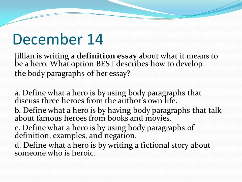 How To Write A Topic Sentence For Hero Essay