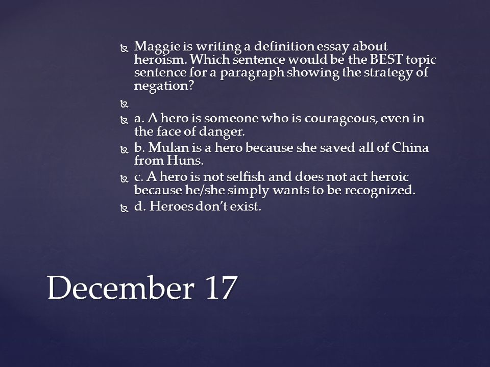 pre class monday try to think of as many synonyms or  maggie is writing a definition essay about heroism