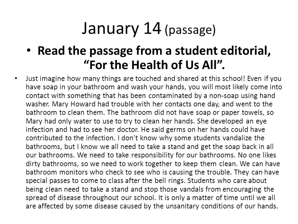 Read the passage from a student editorial, For the Health of Us All .