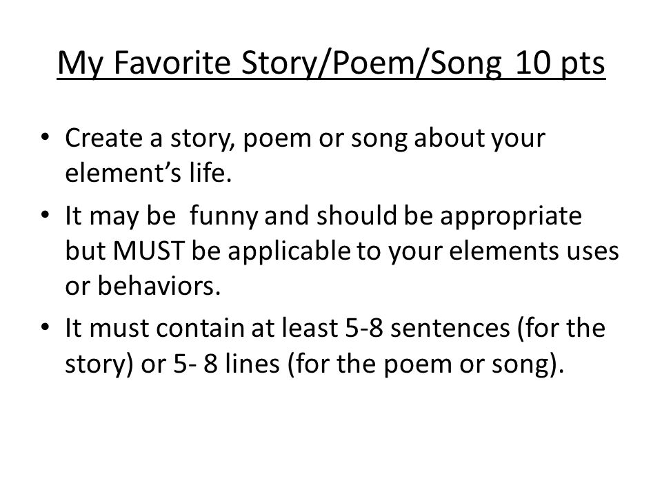 My Favorite Story/Poem/Song 10 pts