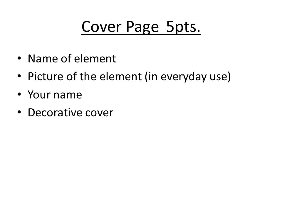Cover Page 5pts. Name of element