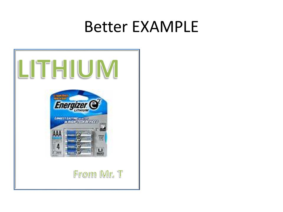 Better EXAMPLE LITHIUM From Mr. T