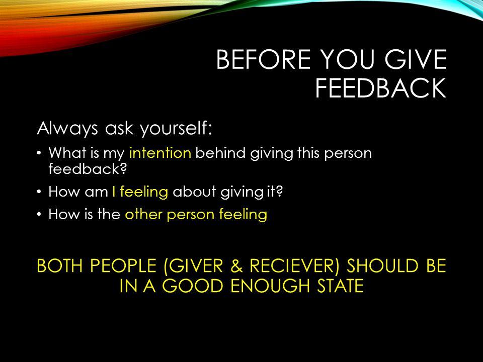 before you give feedback