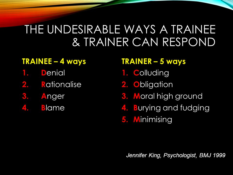 the undesirable ways a trainee & TRAINER can respond