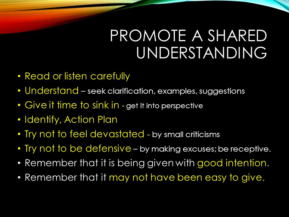 PROMOTE A SHARED UNDERSTANDING