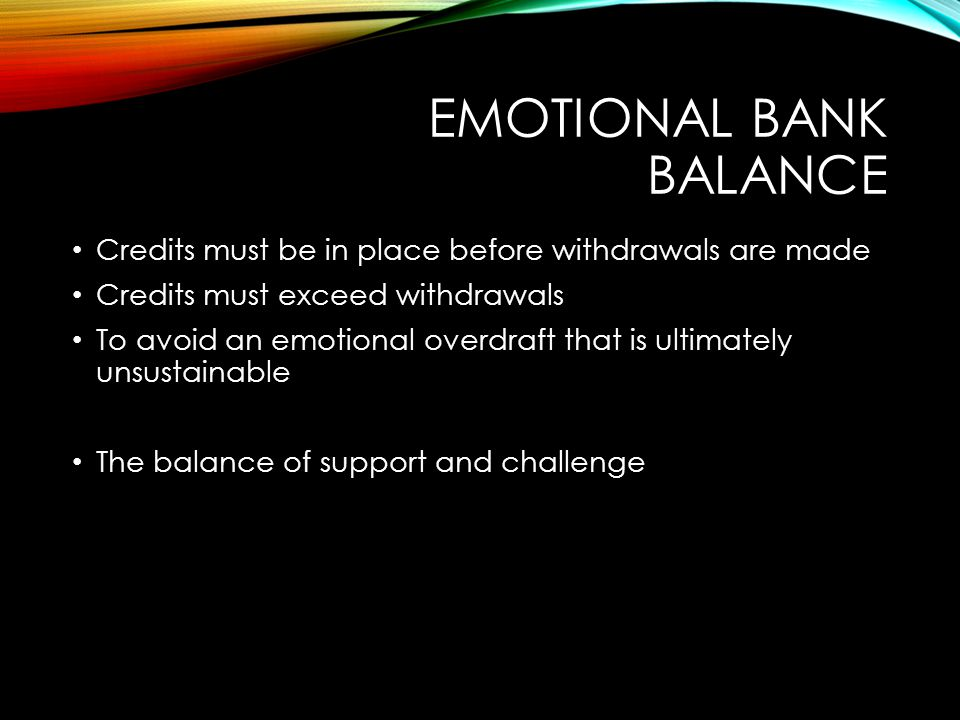 Emotional Bank Balance