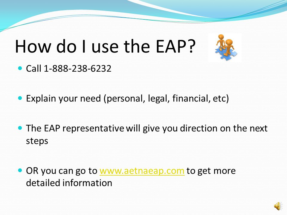 How do I use the EAP Call 1-888-238-6232