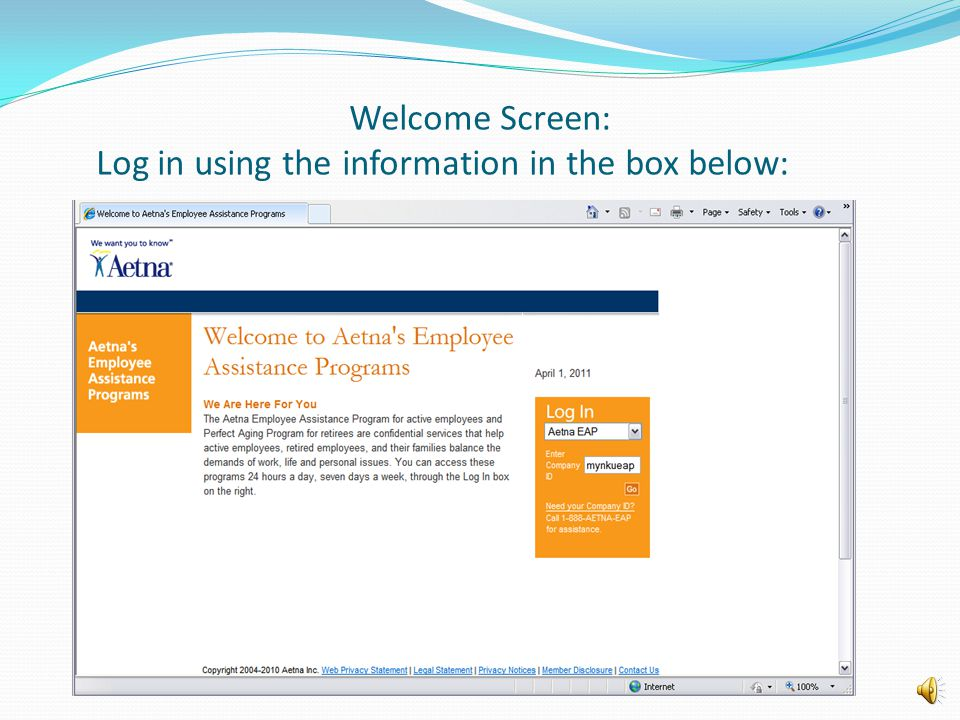 Welcome Screen: Log in using the information in the box below:
