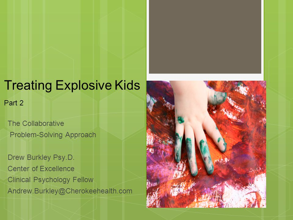 Treating Explosive Kids Part 2