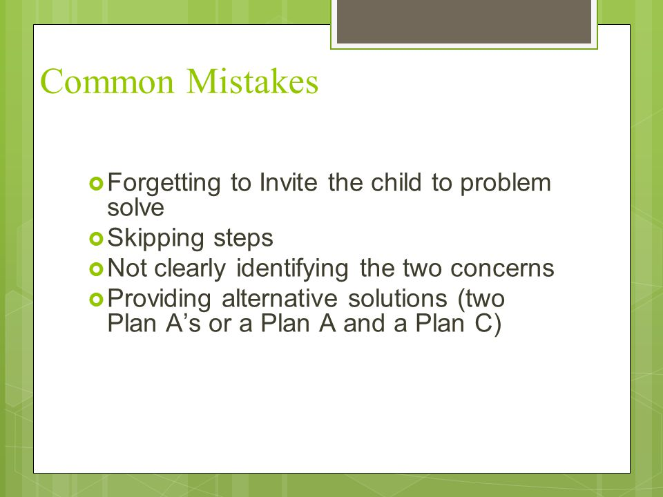 Common Mistakes Forgetting to Invite the child to problem solve