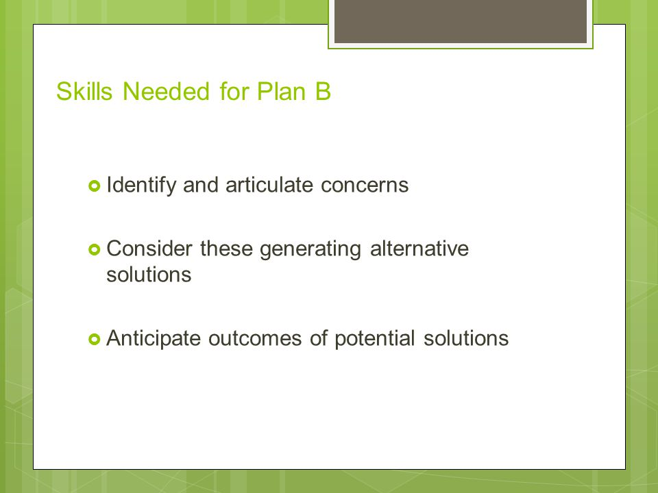 Skills Needed for Plan B