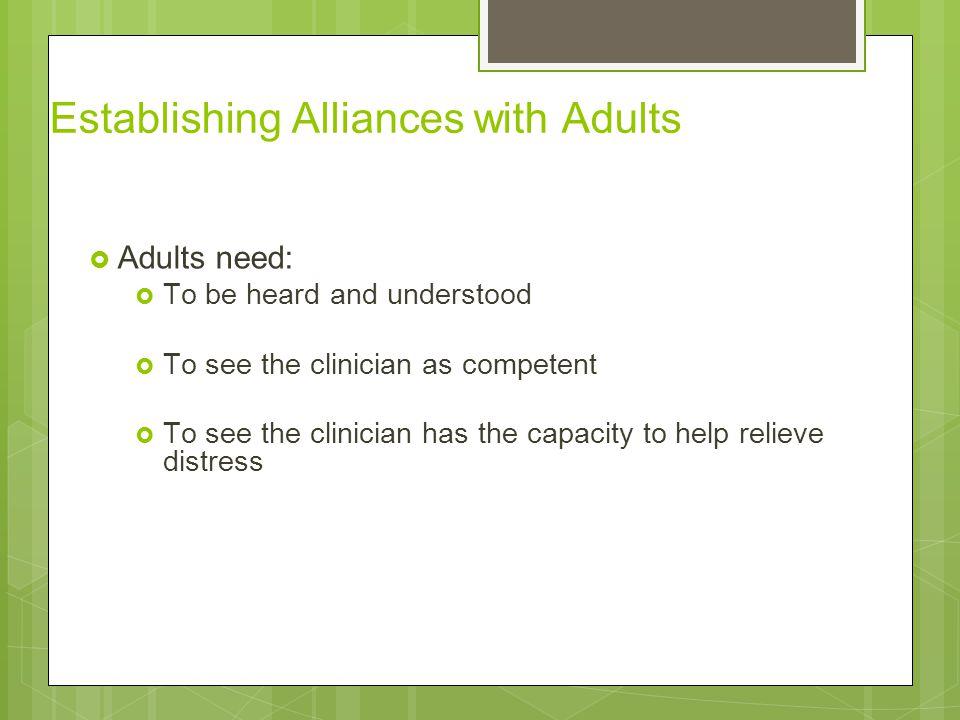Establishing Alliances with Adults