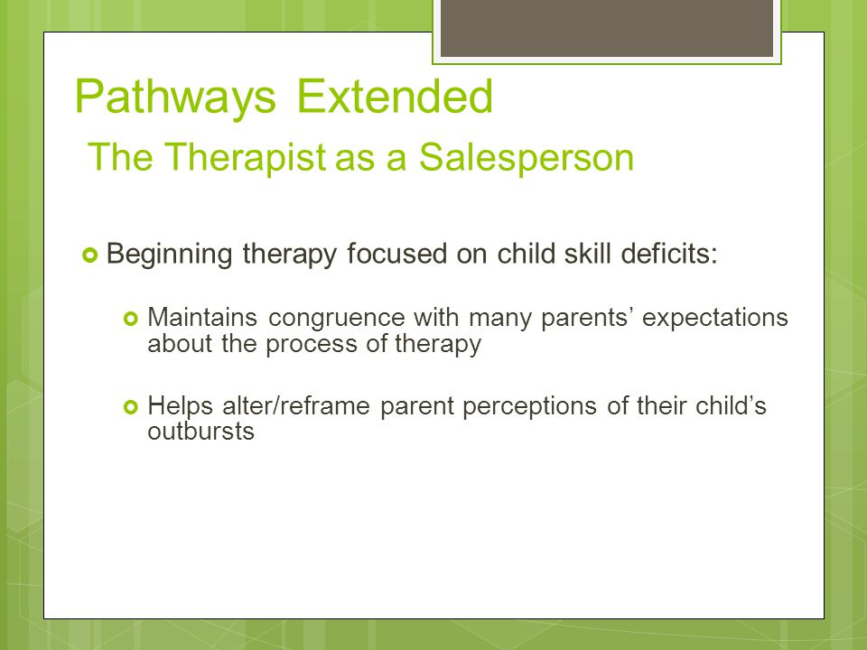 Pathways Extended The Therapist as a Salesperson